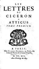 Les Lettres De Ciceron A Atticus