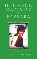 In Loving Memory of Barbara