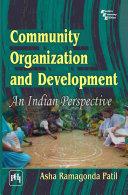COMMUNITY ORGANIZATION AND DEVELOPMENT