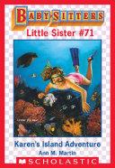 Karen's Island Adventure (Baby-Sitters Little Sister #71)