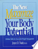 The New Maximize Your Body Potential