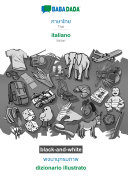 BABADADA black and white  Thai  in thai script    italiano  visual dictionary  in thai script    dizionario illustrato
