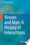 Viruses and Man  A History of Interactions Book