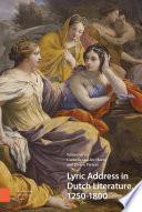 Lyric Address In Dutch Literature 1250 1800