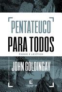 Pentateuco para todos: Êxodo e Levítico [Pdf/ePub] eBook