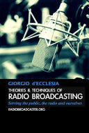 Theories and Techniques of Radio Broadcasting