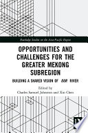 Opportunities and Challenges for the Greater Mekong Subregion Book