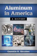 Aluminum in America