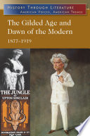 The Gilded Age And Dawn Of The Modern Book PDF