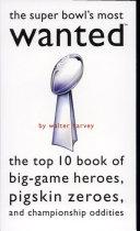 Super Bowl s Most WantedTM