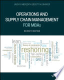 """Operations and Supply Chain Management for MBAs"" by Jack R. Meredith, Scott M. Shafer"