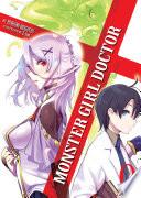 Monster Girl Doctor Zero (Light Novel)