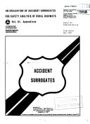 An Evaluation of Accident Surrogates for Safety Analysis of Rural Highways  Volume 3   Appendixes  Final Report