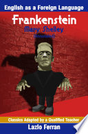 Frankenstein (Annotated) English as a Second or Foreign Language