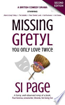 Missing Gretyl  : You Only Love Twice