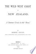 The Wild West Coast of New Zealand