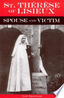 St. Therese of Lisieux Spouse and Victim Pdf/ePub eBook