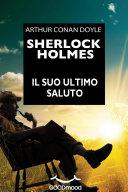 Sherlock Holmes - Il suo ultimo saluto
