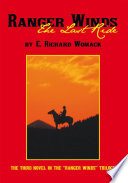 Ranger Winds: The Last Ride