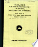 Regulations for the Transportation of Natural and Other Gas by Pipeline