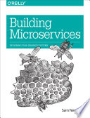 Building Microservices  : Designing Fine-Grained Systems