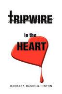 Tripwire in the Heart Book
