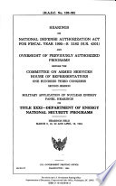 Hearings On National Defense Authorization Act For Fiscal Year 1995 S 2182 H R 4301 And Oversight Of Previously Authorized Programs Before The Committee On Armed Services House Of Representatives One Hundred Third Congress Second Session Book PDF