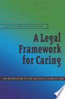 A Legal Framework For Caring