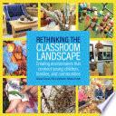 Rethinking the Classroom Landscape