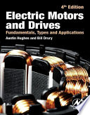 Electric Motors and Drives  : Fundamentals, Types and Applications