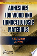 Adhesives For Wood And Lignocellulosic Materials Book PDF