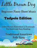 Little Brown Dog Beginner Piano Sheet Music Tadpole Edition