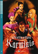 Destination Karminia. Con audiolibro. CD Audio