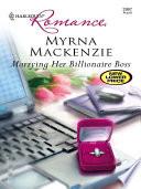 Marrying Her Billionaire Boss Book PDF
