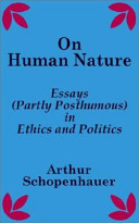 on human nature essays partly posthumous in ethics and politics  books google com books google com books about on human nature html id jjwoaaaacaaj utm source gb gplus shareon human nature