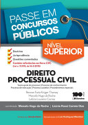 Direito Processual Civil : teoria geral do processo, processo de conhecimento, processo de execução, processo cautelar e