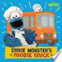 Cookie Monster s Foodie Truck  Sesame Street