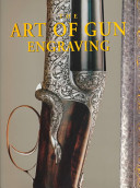 The Art of Gun Engraving