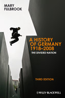 A History of Germany 1918 - 2008