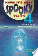 Hawaiʻi's Best Spooky Tales Four