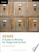 Genre  A Guide to Writing for Stage and Screen