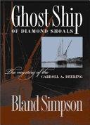 Ghost Ship of Diamond Shoals