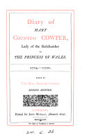 Diary of Mary, countess Cowper, lady of the bedchamber to the princess of Wales, 1714-1720 [ed. by the hon. C.S. Cowper].