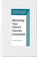 Becoming Your Client's Favorite Consultant