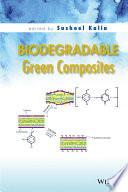 Biodegradable Green Composites