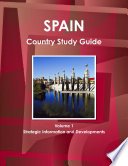 Spain Country Study Guide Volume 1 Strategic Information and Developments