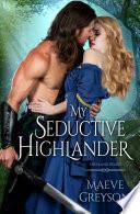 My Seductive Highlander Book