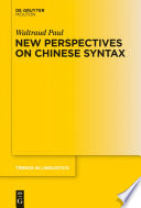 New Perspectives On Chinese Syntax