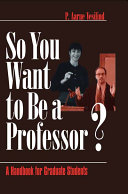 So You Want to Be a Professor?