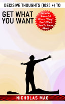 Decisive Thoughts (1025 +) to Get What You Want Pdf/ePub eBook